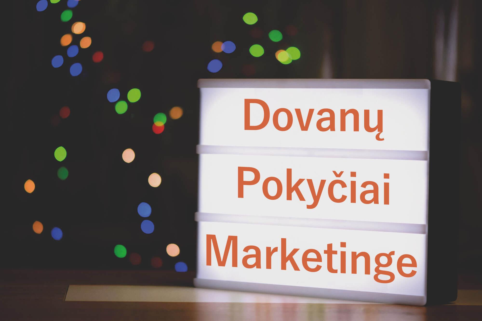 Dovanu-Pokyciai-Marketinge-Multidora
